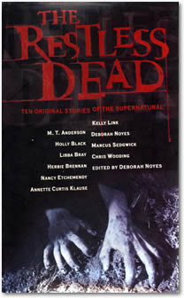 The Restless Dead - Features my YA Horror Story HONEY IN THE WOUND.